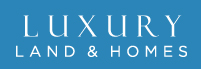Luxury Land and Homes,inc.